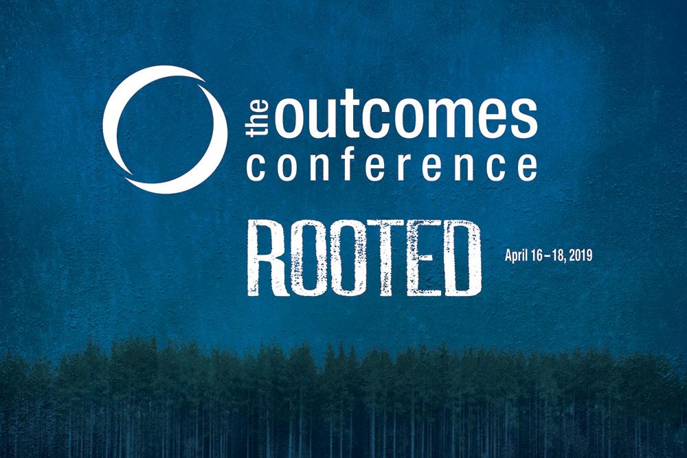 Outcomes Conference April 16-18, 2019