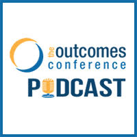 The Outcomes Conference Podcast