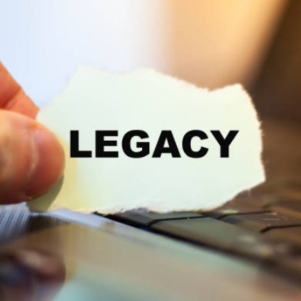 What' will be you legacy?