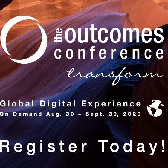 The Outcomes Conference Global Digital Experience August 30-September 30